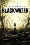 Blackwater: The Complete Saga - Nathan Ballingrud, Michael McDowell