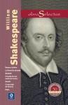 William Shakespeare: Romeo y Julieta / Macbeth / Hamlet / Otelo / La fierecilla domada / El sueno de una noche de verano / El mercader de Venecia - William Shakespeare
