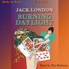 Burning Daylight - Jack London, Tim Behrens, Books in Motion