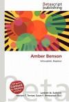 Amber Benson - Lambert M. Surhone, Mariam T. Tennoe, Susan F. Henssonow