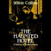 The Haunted Hotel - Wilkie Collins, Walter Covell, Jimcin Recordings