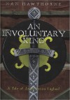 An Involuntary King - Nan Hawthorne