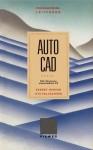 Programmierleitfaden AutoCAD: Alle Versionen Einschliesslich 9.0 - Ekbert Hering, Ute Fallscheer
