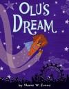 Olu's Dream - Shane W. Evans