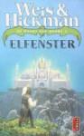 Elfenster (De Poort des Doods, #2) - Margaret Weis, Tracy Hickman, Josephine Ruitenberg