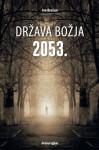 Država Božja 2053. - Ivo Brešan