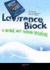 A betörő, akit temetni veszélyes - Lawrence Block, Varga Bálint