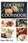 Coconut Lover's Cookbook - Bruce Fife
