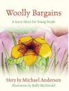 Woolly Bargains: A Scary Story for Young People - Michael Anderson
