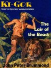 Lair of the Beast [The Ki-Gor Collection] - John Peter Drummond