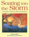 Soaring Into the Storm: A Book about Those Who Triumph Over Adversity - Alison Asher, Joyce Brothers