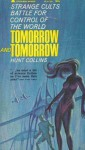 Tomorrow and Tomorrow - Hunt Collins
