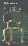 La silla del águila - Carlos Fuentes