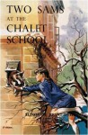 Two Sams at the Chalet School (The Chalet School, #56) - Elinor M. Brent-Dyer
