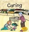 Caring (Feelings) - Sarah Medina, Jo Brooker