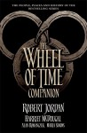 The Wheel of Time Companion - Robert Jordan, Harriet McDougal, Alan Romanczuk, Maria Simons