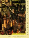 Western Civilizations, Vol 1 - Robert C. Stacey, Judith G. Coffin, Robert E. Lerner