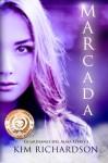 Marcada (Guardianes Del Alma Libro 1) (Volume 1) (Spanish Edition) - Kim Richardson, Ana Desiree Baehr M.