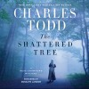 The Shattered Tree - Rosalyn Landor, Charles Todd