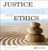 Justice, Crime and Ethics - Michael C. Braswell, Belinda R. McCarthy, Bernard J. McCarthy