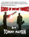 ECHOES OF DISTANT THUNDER - Thomas Maybin, Susan Neal