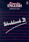 Streamline English Departures Workbook B - Bernard Hartley, Peter Viney