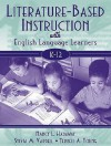 Literature-Based Instruction with English Language Learners, K-12 - Nancy Hadaway, Sylvia M. Vardell, Terrell A. Young