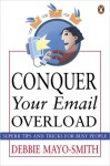 Conquer Your Email Overload - Debbie Mayo-Smith