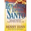 Bem-vindo Espírito Santo - edição de bolso - Benny Hinn, Holy Bible