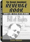 The Second Amendment Revenge Book - George Hayduke