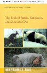 The Book of Pandas, Kangaroos, and Snow Monkeys - Margaret Rau