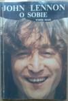 John Lennon o sobie - John Lennon
