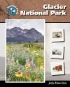 Glacier National Park - Linda R. Wade