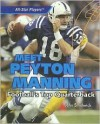 Meet Peyton Manning: Football's Top Quarterback - John Smithwick