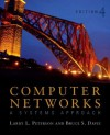 Computer Networks: A Systems Approach (The Morgan Kaufmann Series in Networking) - Larry L. Peterson, Bruce S. Davie