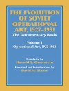 The Evolution of Soviet Operational Art 1927-1991: 001 (Soviet (Russian) Study of War) - David M. Glantz, Harold S. Orenstein
