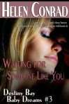 Waiting for Someone Like You - Helen Conrad, Raye Morgan