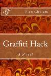 Graffiti Hack - Elen Ghulam