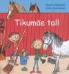 Tikumäe tall - Reetta Niemelä, Salla Savolainen