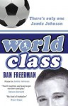 World Class - Dan Freedman