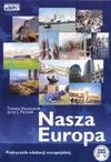 Nasza Europa. Podręcznik edukacji europejskiej. - Tomasz Kaczmarek, Jerzy J. Parysek