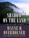 Shadow on the Land - Wayne D. Overholser
