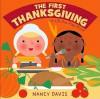 The First Thanksgiving: A Lift-the-Flap Book - Kathryn Lynn Davis