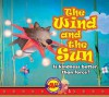 The Wind and the Sun - Aesop, Bernadette Watts, North-South Books