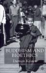 Buddhism and Bioethics - Damien Keown