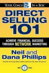 Direct Selling 101: Achieve Financial Success through Network Marketing - Neil Phillips, Dana Phillips