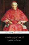 Apologia Pro Vita Sua (Penguin Classics) - John Newman, Ian Ker