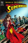 World Without a Superman - Dan Jurgens, Louise Simonson, Jon Bogdanove, Denis Janke