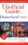 The Unofficial Guide to Disneyland 2008 - Bob Sehlinger
