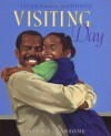 Visiting Day - Jacqueline Woodson, James E. Ransome, James Ransome